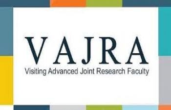 VAJRA Faculty Scheme Participation of Overseas Faculty Scientists including Non-resident Indians