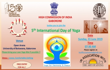 5th International Day of Yoga in Gaborone on 23 June 2019 (Sunday) at  0730 AM at Open Arena, University of Botswana, Gaborone